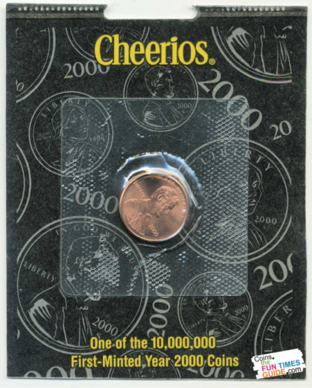 This is a 2000 Cheerios penny in its original packaging.