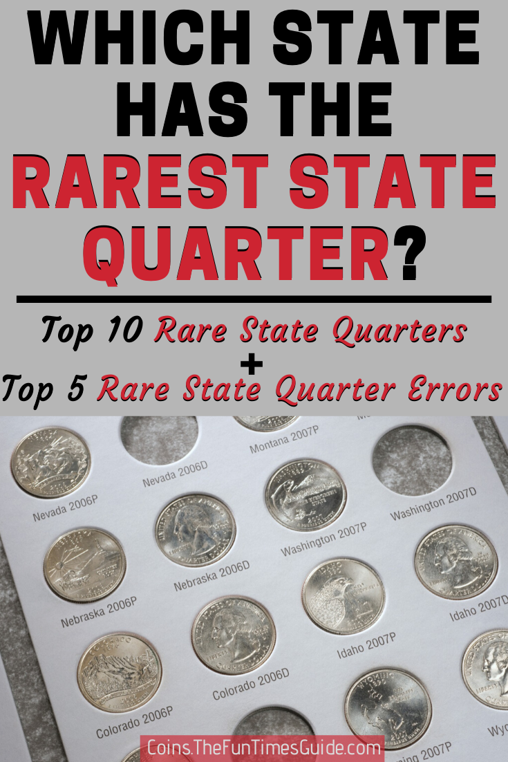 15 Of The Rarest State Quarters: 5 Valuable State Quarter Errors + 10 Rare State Quarters To Look For In Your Spare Change (See How Much They\'re Worth!)