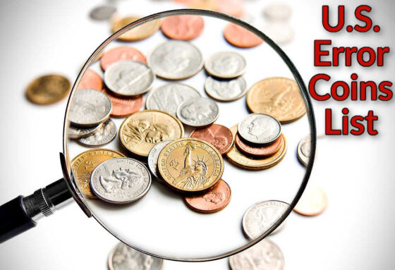 There are lots of errors and varieties to be found on every denomination of U.S. coin.