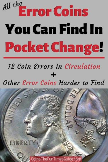 A list of all the Error Coins you can find in pocket change!