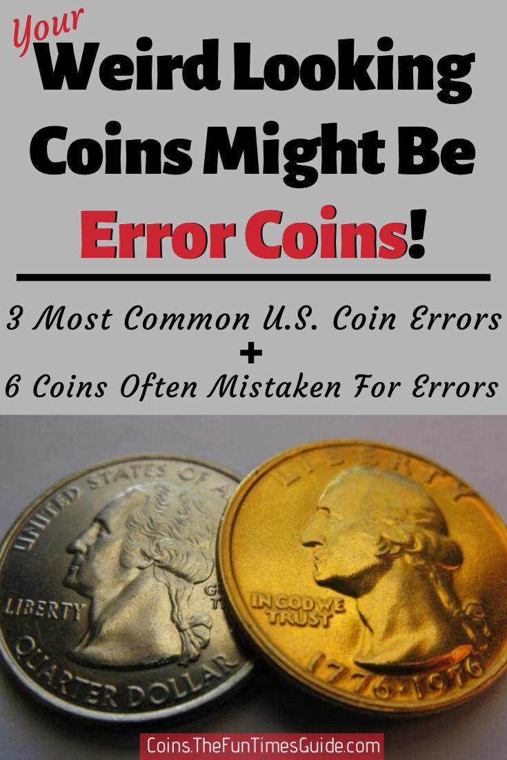 ERROR COINS 101 - How to tell what\'s a legit error coin from the U.S. Mint (like the rare 1990 penny, valuable doubled die coins, and bubbled coins) and what\'s an altered coin or novelty coin (like two-headed coins, colorized coins, gold-plated coins, really small coins, really large coins, coins with odd rims and edges, dimes & quarters without edge grooves). Plus a list of the most common U.S. coin errors that you can actually find in your pocket change! #uscoins #rarecoins #errorcoins